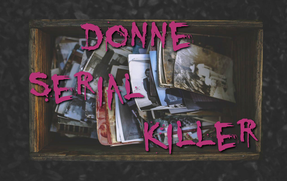 Donne Serial Killer