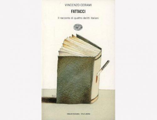 """Recensione """"Fattacci"""" di Vincenzo Cerami"""